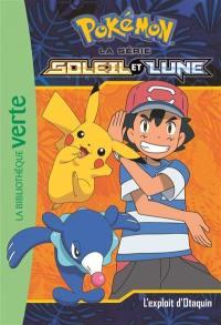 Pokémon : la série Soleil et lune. Volume 5, L'exploit d'Otaquin