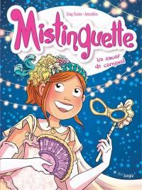 Mistinguette. Volume 9, Un amour de carnaval