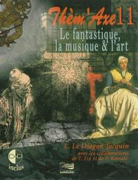 Le fantastique, la musique & l'art