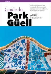 Guide du park Güell