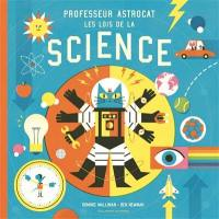 Professeur Astrocat : les lois de la science