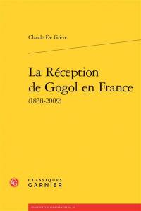 La réception de Gogol en France : 1838-2009