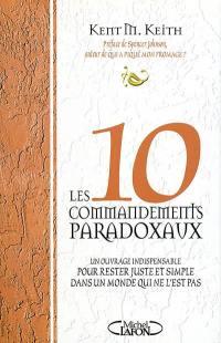Les dix commandements paradoxaux