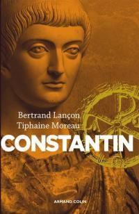 Constantin : un Auguste chrétien