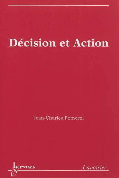 Décision et action