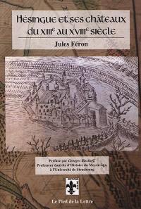 Hésingue et ses châteaux du XIIIe au XVIIIe siècle