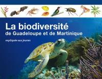 La biodiversité de Guadeloupe et de Martinique expliquée aux jeunes