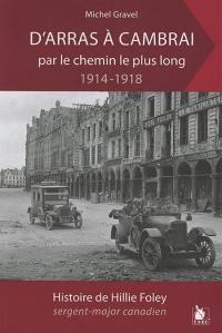 D'Arras à Cambrai par le chemin le plus long