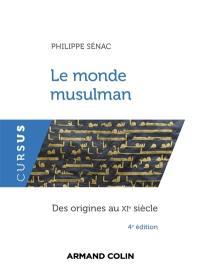 Le monde musulman : des origines au XIe siècle