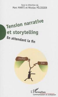 Tension narrative et storytelling
