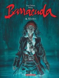 Barracuda. Volume 4, Révoltes