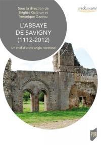 L'abbaye de Savigny (1112-2012)