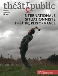 Théâtre-public. n° 231, Internationale situationniste, théâtre, performance