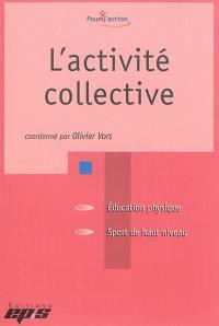 L'activité collective