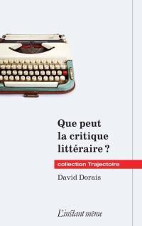Que peut la critique littéraire?