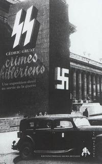 Crimes hitlériens : une exposition-deuil au sortir de la guerre