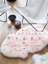 Ma décoration hygge : DIY pour créer un cocon de bien-être