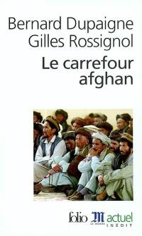 Le carrefour afghan