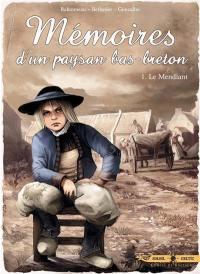 Mémoires d'un paysan bas-breton. Volume 1, Le mendiant