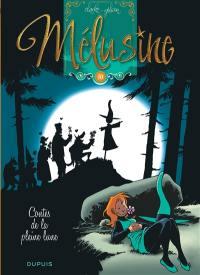 Mélusine. Volume 10, Contes de la pleine lune
