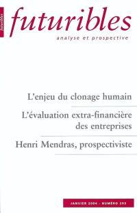 Futuribles. n° 293 (2004), L'enjeu du clonage humain