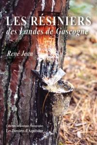 Les résiniers des Landes de Gascogne