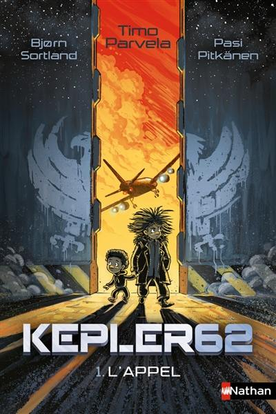 Kepler62. Volume 1, L'appel