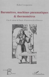 Baromètres, machines pneumatiques & thermomètres