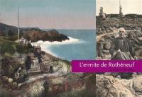 L'ermite de Rothéneuf