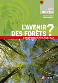 L'avenir des forêts ?