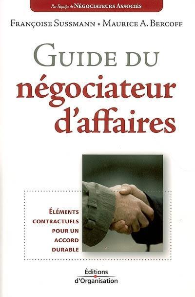 Guide du négociateur d'affaires