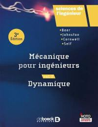 Mécanique pour ingénieurs. Volume 2, Dynamique