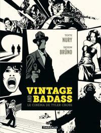 Vintage and badass, le cinéma de Tyler Cross