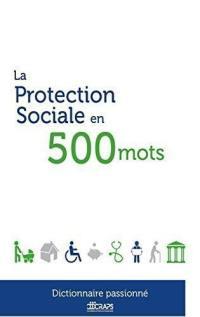 La protection sociale en 500 mots