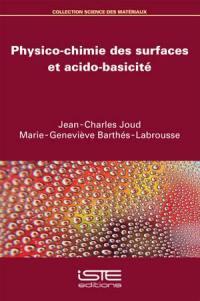 Physico-chimie des surfaces et acido-basicité