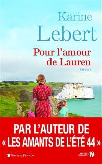 Les amants de l'été 44. Volume 2, Pour l'amour de Lauren