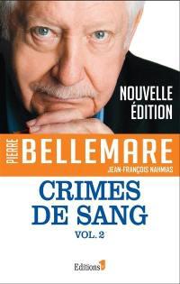 Crimes de sang. Volume 2, Crimes de sang