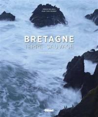 Bretagne, terre sauvage