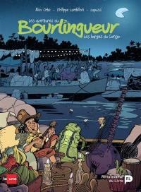 Les aventures du bourlingueur. Volume 2, Les barges du Congo