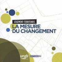La mesure du changement : logement-territoires