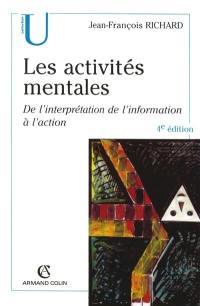 Les activités mentales : de l'interprétation de l'information à l'action