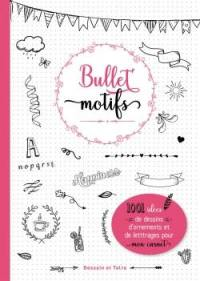Bullet motifs