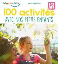 100 activités avec nos petits-enfants