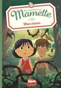 Les souvenirs de Mamette. Volume 4, Cher trésor