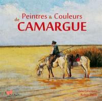 Peintres & couleurs de Camargue