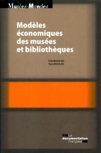 Modèles économiques des musées et bilbiothèques