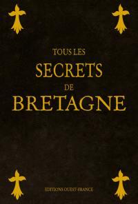 Tous les secrets de Bretagne