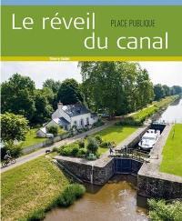 Place publique, hors série, Le réveil du canal