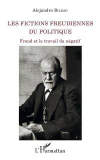 Les fictions freudiennes du politique