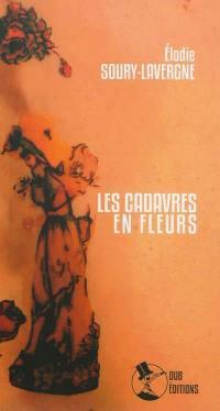 Les cadavres en fleurs